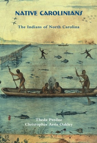 Native Carolinians: The Indians of North - Ga Oakley