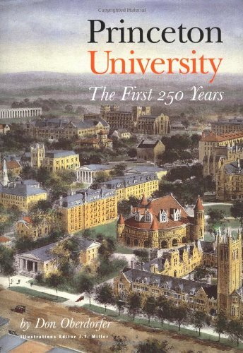 Princeton University: The First 250 Years by Don Oberdorfer (1995-11-19)