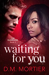 Waiting For You (The Guardians: Book 3)