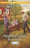 Single Dad Cowboy (Cooper Creek)