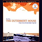 The Outermost House: A Year of Life on the Great Beach of Cape Cod | Henry Beston