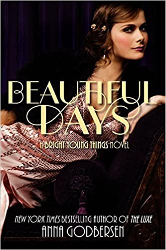 Book Beautiful Days (Bright Young Things) by Anna Godbersen (2012-07-31)