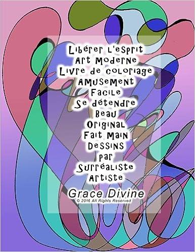 Libérer Lesprit Art Moderne Livre De Coloriage 20 Dessins