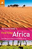 img - for The Rough Guide First Time Africa book / textbook / text book