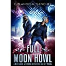 Full Moon Howl: A Montague & Strong Detective Novel (Montague & Strong Case Files Book 3)