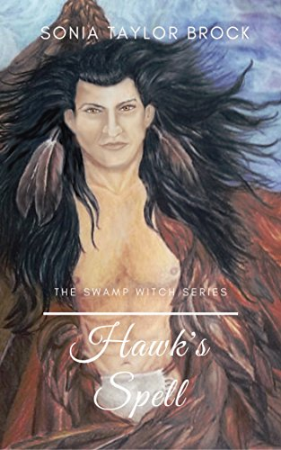 Hawk's Spell (The Swamp Witch Series Book 3)