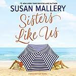 Sisters Like Us: Mischief Bay | Susan Mallery