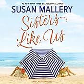 Sisters Like Us: Mischief Bay   Susan Mallery