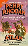 Robot Threat: New York and Pale Country Pursuit (Perry Rhodan Special Release #3 & Atlan # 3)