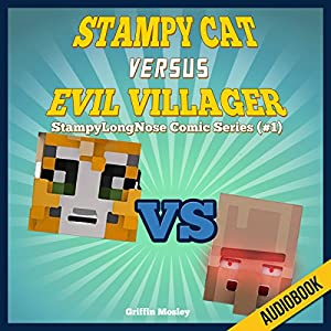 Stampy Cat Versus Evil Villager Audiobook