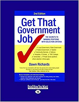 Book Get That Government Job 2/e: The secrets to winning positions with selection criteria