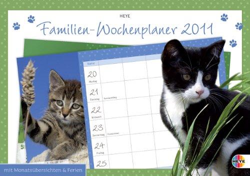 Familien-Wochenplaner Katzen 2010: Wochenkalender beidseitig bedruckt, mit Schulferien und Monatsübersichten