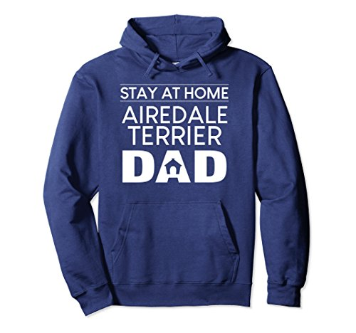 Terrier Hoodie Airedale Mens (Unisex Airedale Terrier Dog Stay at Home Dad Gift Hoodie 2XL Navy)