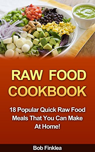 Cookbooks list the best selling non vegan vegetarian cookbooks raw food cookbook 18 popular quick raw food meals that you can make at home forumfinder Gallery