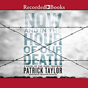 Now and in the Hour of Our Death Audiobook