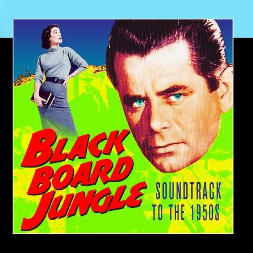 Blackboard Jungle Various Artists product image