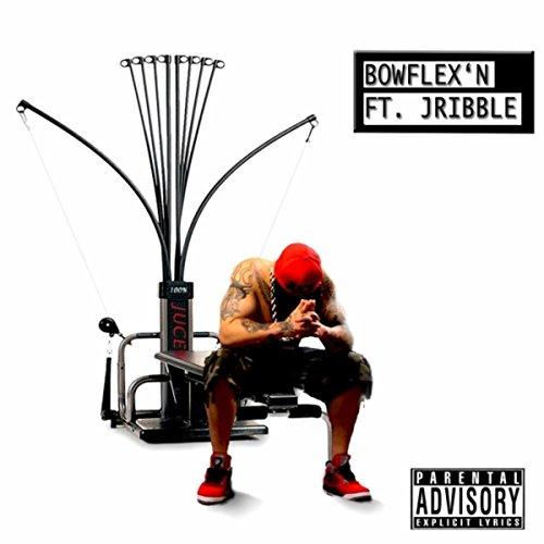 bowflexn-feat-jribble-explicit