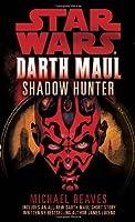 Star Wars: Darth Maul: Shadow Hunter