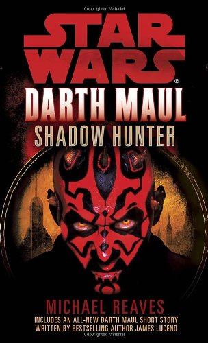 Star Wars: Darth Maul: Shadow Hunter - Book  of the Star Wars Legends