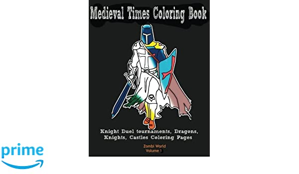 Medieval Coloring Pages For Adults : Amazon.com: medieval times coloring book: knight duel tournaments