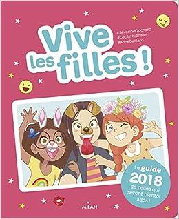Vive Les Filles 2018 Le Guide 2018 De Celles Qui Seront
