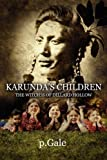 Karunda's Children, P.Gale, 1451278535