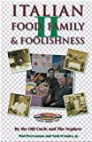 img - for Italian Food, Family and Foolishness II book / textbook / text book