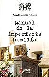 img - for Manual De La Imperfecta Homilia (Spanish Edition) book / textbook / text book