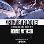 Nightmare at 20,000 Feet: Horror Stories | Richard Matheson,Stephen King (introduction)