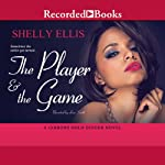 The Player and the Game | Shelly Ellis