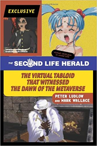 The Second Life Herald: The Virtual Tabloid that Witnessed the Dawn