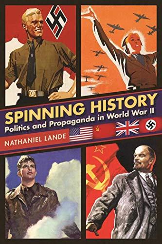 Spinning History: Politics and Propaganda in World War II (Best Cricket Kit In The World)