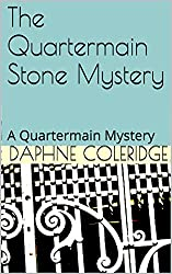 The Quartermain Stone Mystery: A Quartermain Mystery