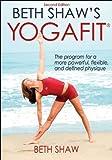 Beth Shaw's YogaFit, Beth Shaw, 0736075364