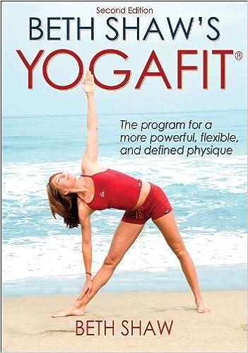 Beth Shaws Yogafit - 2nd Edition: Beth Shaw: 9780736075367 ...