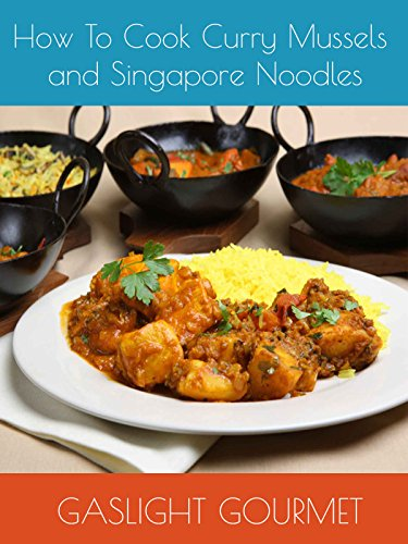 How To Cook Curry Mussels and Singapore Noodles by