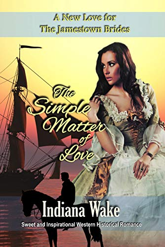 Pdf Religion The Simple Matter of Love (A New Love for the Jamestown Brides Book 4)