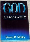 God, Steven R. Mosley, 0945564031
