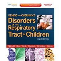 Kendig and Chernick's Disorders of the Respiratory Tract in Children (Disorders...