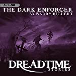 The Dark Enforcer: Fangoria's 'Dreadtime Stories' Series | Barry Richert