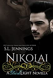 Nikolai: A Dark Light Novella (The Dark Light Series)