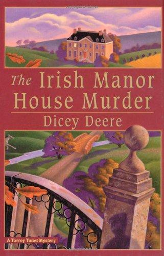 The Irish Manor House Murder: A Torrey Tunet Mystery (Torrey Tunet Mysteries) ebook