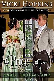 The Price of Love (Book Three The Legacy Series) by [Hopkins, Vicki]