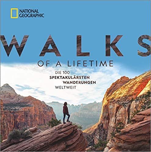 National Geographic: Walks of a lifetime