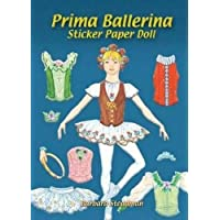 Prima Ballerina Sticker Paper Doll (Dover Little Activity Books Paper Dolls)