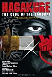 Hagakure: The Code of the Samurai (The Manga Edition)