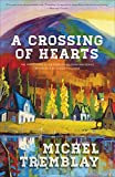 img - for A Crossing of Hearts (The Desrosiers Diaspora) book / textbook / text book