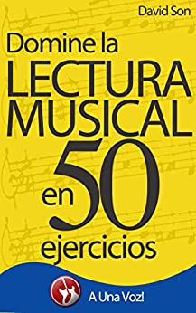 Lectura Musical: Domínela en 50 ejercicios (Spanish Edition) by [Son, David]