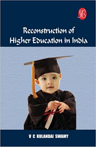 Buy Reconstruction of Higher Education in India Book Online