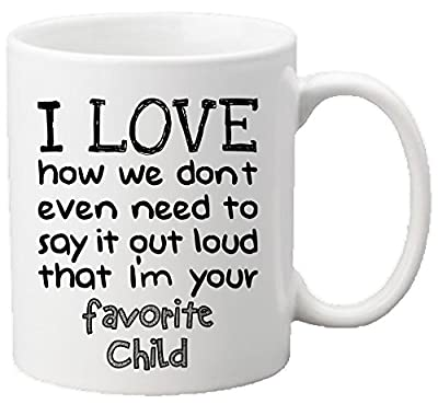 """""""Muggies"""" Favorite Child 11oz Funny Ceramic Mug - Unique Gift For Mom, Dad, Mother's Day, Father's Day, Christmas, Birthday. Get This To Your Parents - It Would Be Their New Favorite Coffee / Tea Mug"""